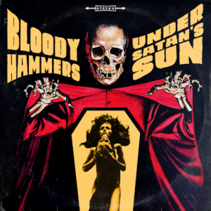 Bloody Hammers - Under Satan's Sun